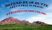DEFEND BEAR BUTTE!